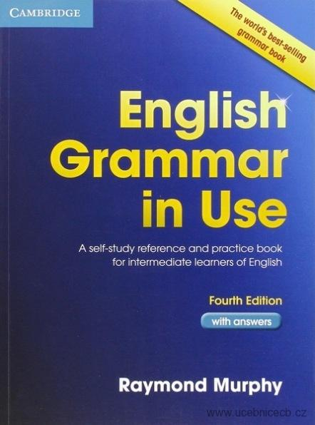 English Grammar in Use Book with Answers /angličtina/ fourth edition SLEVA