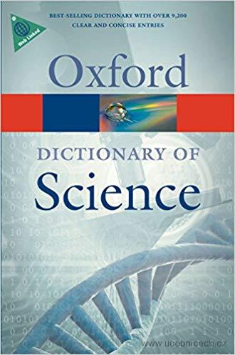 OXFORD DICTIONARY OF SCIENCE 6th Edition