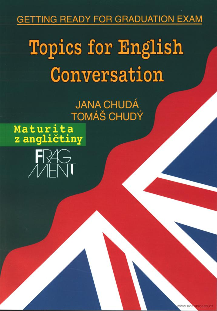 Topics for English Conversation Getting ready for graduation exam