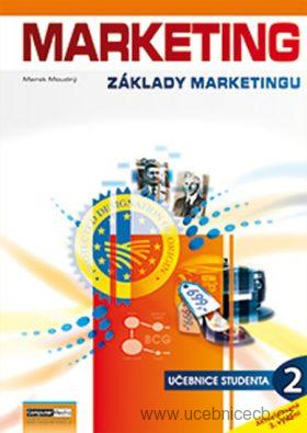 Marketing Základy marketingu 2 - Učebnice studenta