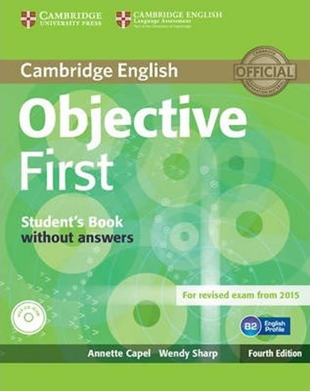 Objective First 4th Edition: Student´s book  without  Answers,  CD-ROM